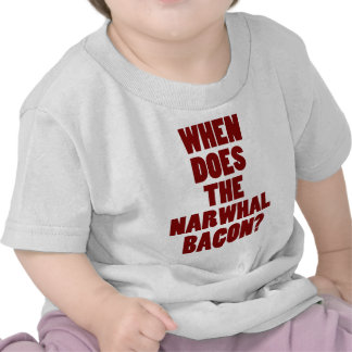 When Does the Narwhal Bacon Reddit Question T-shirt