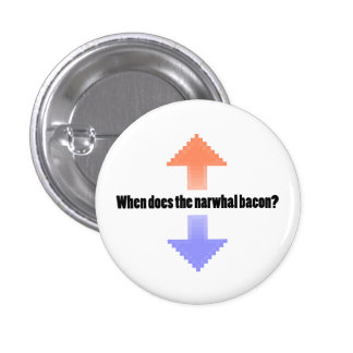 When Does the Narwhal Bacon Upvote Reddit Question 1 Inch Round Button