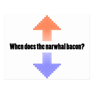 When Does the Narwhal Bacon Upvote Reddit Question Postcard