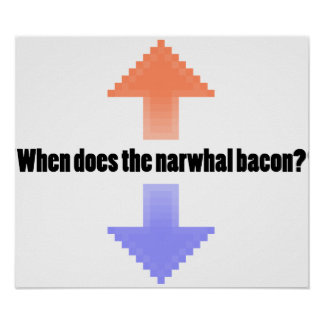 When Does the Narwhal Bacon Upvote Reddit Question Poster