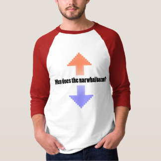 When Does the Narwhal Bacon Upvote Reddit Question T-Shirt