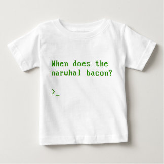 When Does the Narwhal Bacon VGA Reddit Question Baby T-Shirt