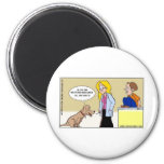 When Dogs R The Masters Funny Gifts & Tees 2 Inch Round Magnet