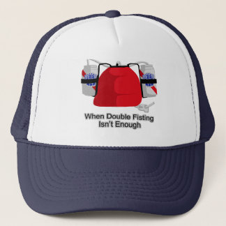When Double Fisting Isn't Enough Trucker Hat