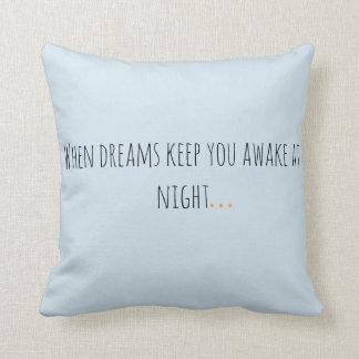 When dreams keep you awake at night... throw pillow