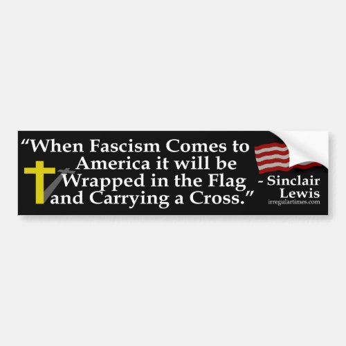 When Fascism Comes bumper sticker Bumper Sticker
