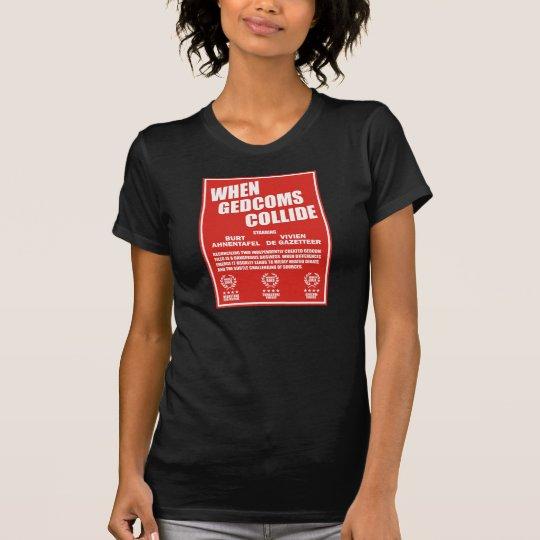 When GEDCOMS Collide T-Shirt