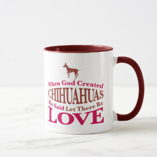 When God Created Chihuahuas Mug