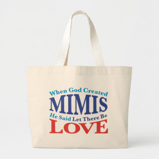 When God Created Mimis Large Tote Bag