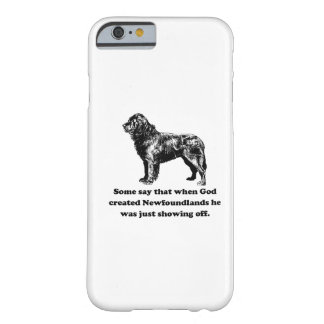 When God Created Newfoundlands Barely There iPhone 6 Case