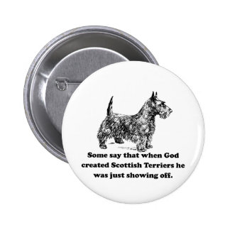 When God Created Scottish Terriers Pins