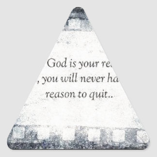 When God is Your Reason to Live Triangle Sticker