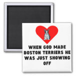 When God Made Boston Terriers 2 Inch Square Magnet