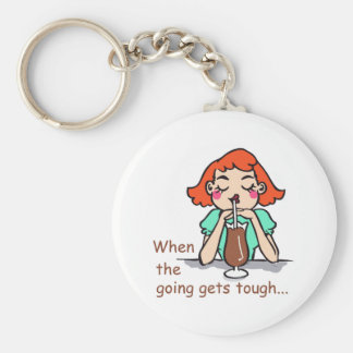 WHEN GOING GETS TOUGH KEY CHAINS