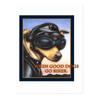WHEN GOOD DOGS GO BIKER POSTCARD