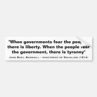 When Governments Fear the People There is Liberty Bumper Stickers