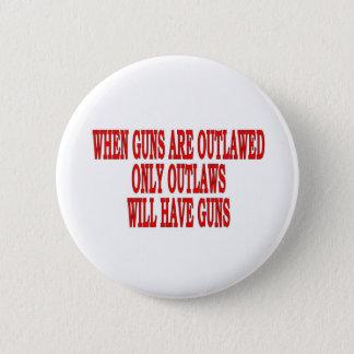 when guns outlaw button
