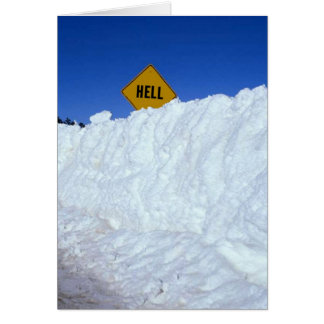 When Hell Freezes Over Greeting Card