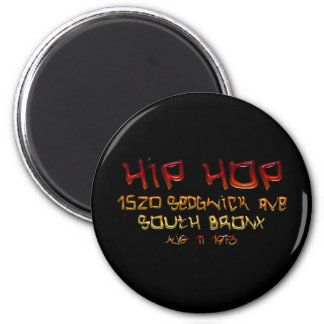 When Hip Hop Was Born Magnet