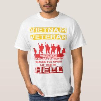 When I die, I will go to heaven - Vietnam Veteran T-Shirt