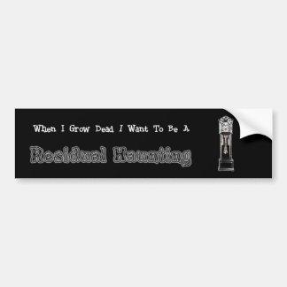 When I Die...Residual Bumper Sticker