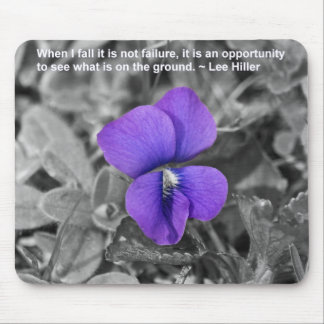 When I fall it is not failure... Mouse Pad