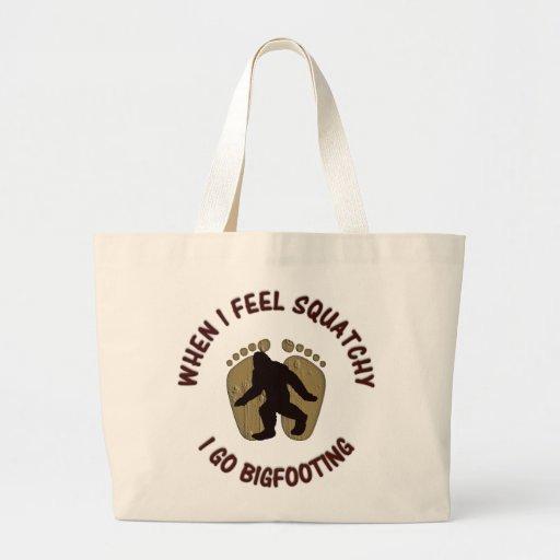 When I Feel Squatchy, I Go Bigfooting Jumbo Tote Bag