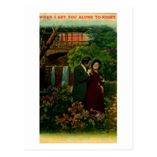 When I Get You Alone Tonight Dating Vintage Postcard