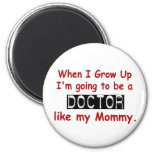When I Grow Up 1.2 Doctor Like Mommy Magnets
