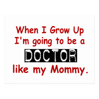 When I Grow Up 1.2 Doctor Like Mommy Post Cards