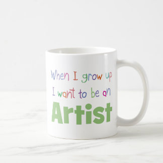 When I Grow Up Artist Coffee Mug