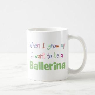 When I Grow Up Ballerina Coffee Mug