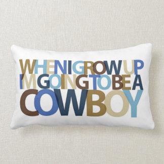 When I Grow Up... COWBOY pillow
