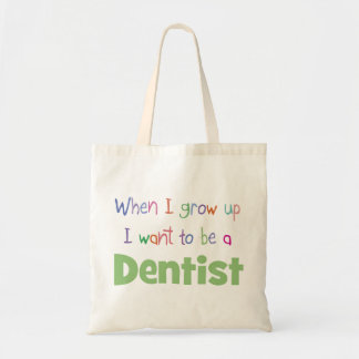 When I Grow Up Dentist Canvas Bag
