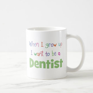 When I Grow Up Dentist Mugs