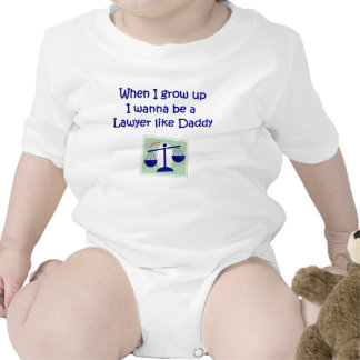 When I Grow Up I wanna be a Lawyer like Daddy Baby Baby Bodysuits