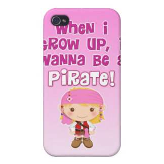 When I Grow Up, I Wanna Be a Pirate iPhone 4 Case