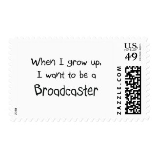 When I grow up I want to be a Broadcaster Postage Stamps