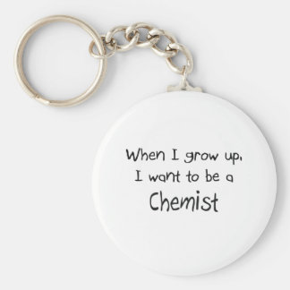 When I grow up I want to be a Chemist Keychain