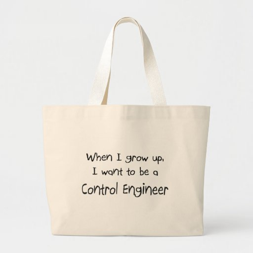 When I grow up I want to be a Control Engineer Jumbo Tote Bag
