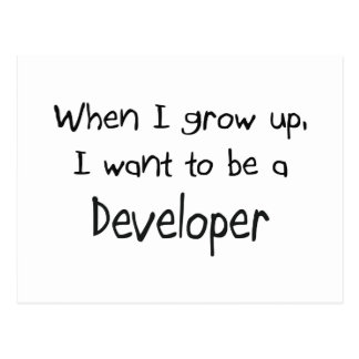 When I grow up I want to be a Developer Postcards