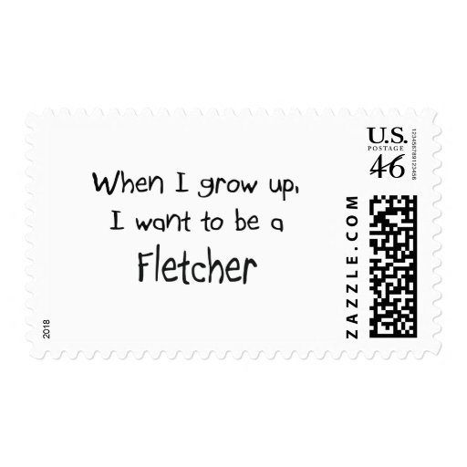 When I grow up I want to be a Fletcher Stamps
