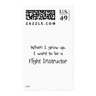 When I grow up I want to be a Flight Instructor Postage Stamps
