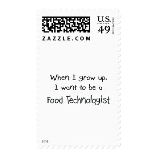 When I grow up I want to be a Food Technologist Postage Stamp