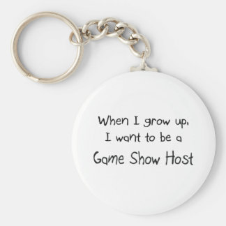 When I grow up I want to be a Game Show Host Basic Round Button Keychain