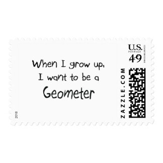 When I grow up I want to be a Geometer Stamp
