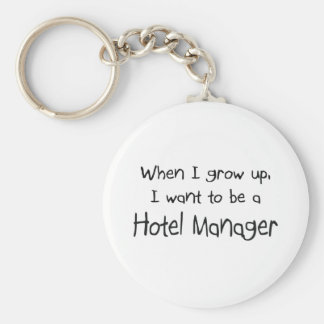 When I grow up I want to be a Hotel Manager Keychain