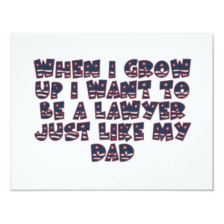 WHEN I GROW UP I WANT TO BE A LAWYER 4.25X5.5 PAPER INVITATION CARD