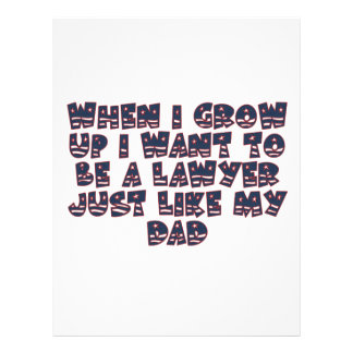 WHEN I GROW UP I WANT TO BE A LAWYER FLYER