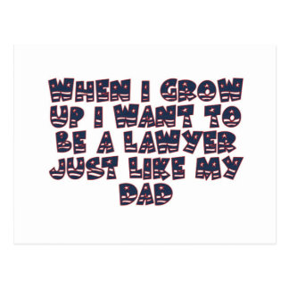 WHEN I GROW UP I WANT TO BE A LAWYER POSTCARD